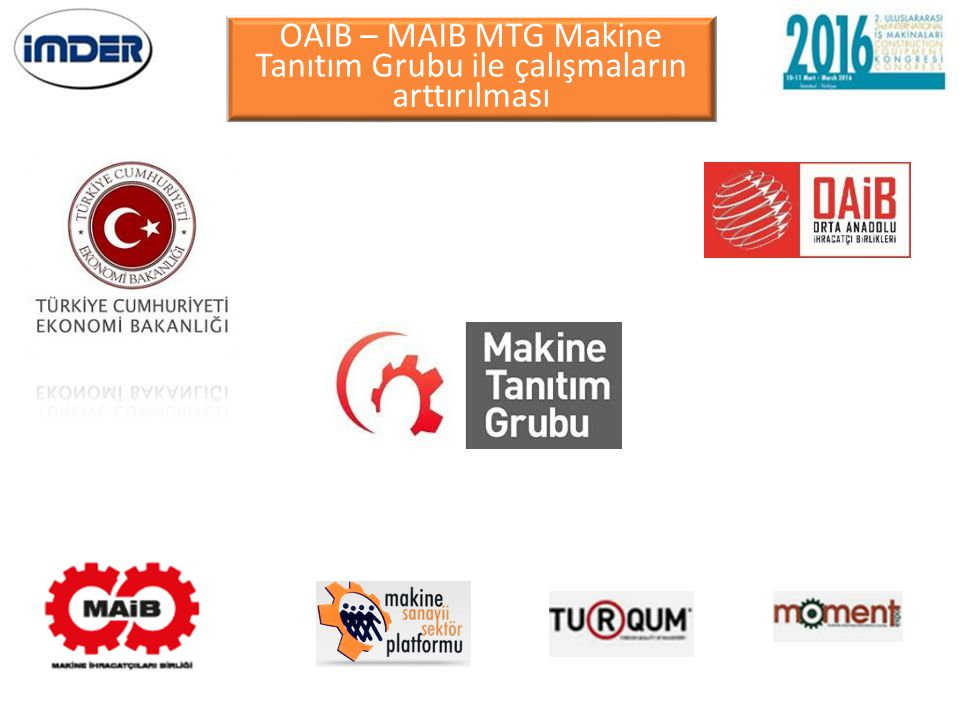OAIB – MAIB MTG Makine Tanıtım Grubu ile çalışmaların arttırılması