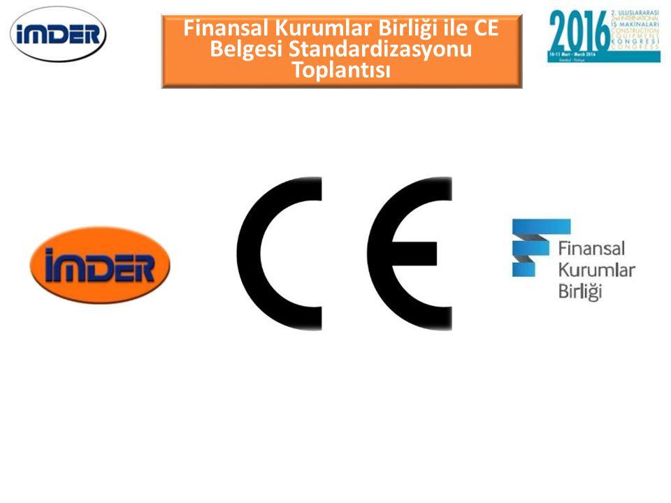 Finansal Kurumlar Birliği ile CE Belgesi Standardizasyonu Toplantısı