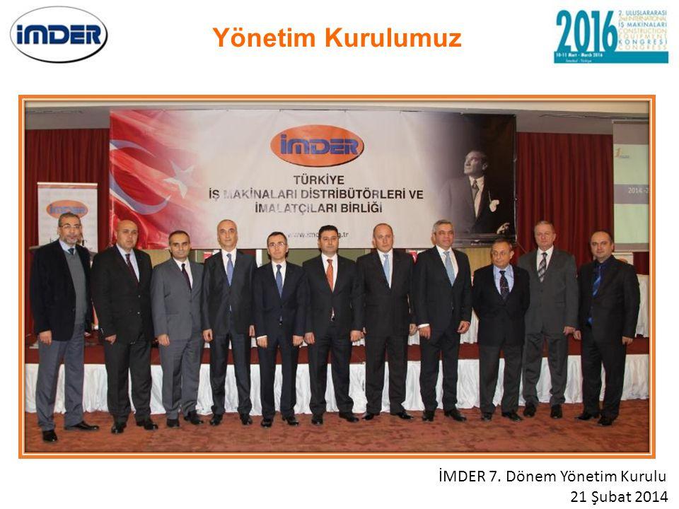 Yönetim Kurulumuz İMDER 7. Dönem Yönetim Kurulu 21 Şubat 2014