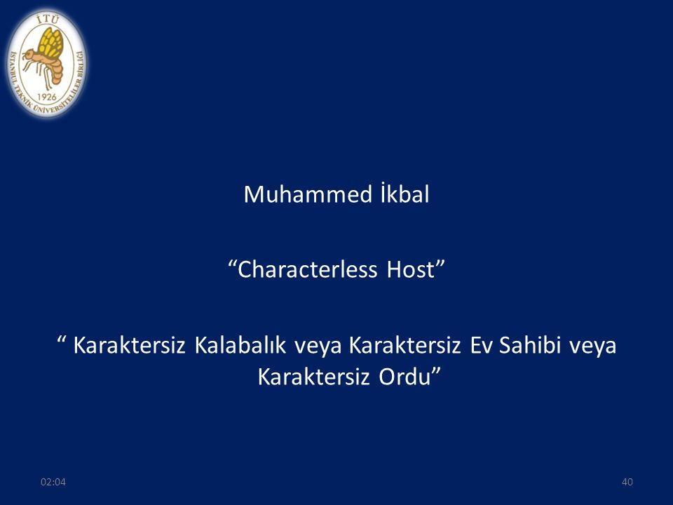 Muhammed İkbal Characterless Host Karaktersiz Kalabalık veya Karaktersiz Ev Sahibi veya Karaktersiz Ordu