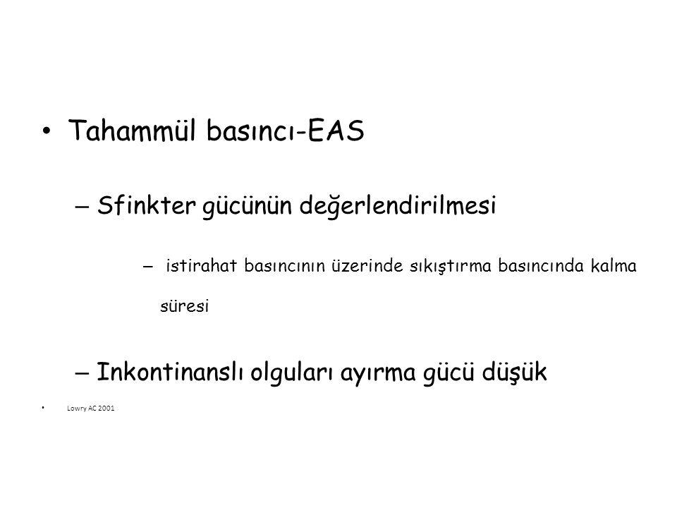 Tahammül basıncı-EAS Sfinkter gücünün değerlendirilmesi