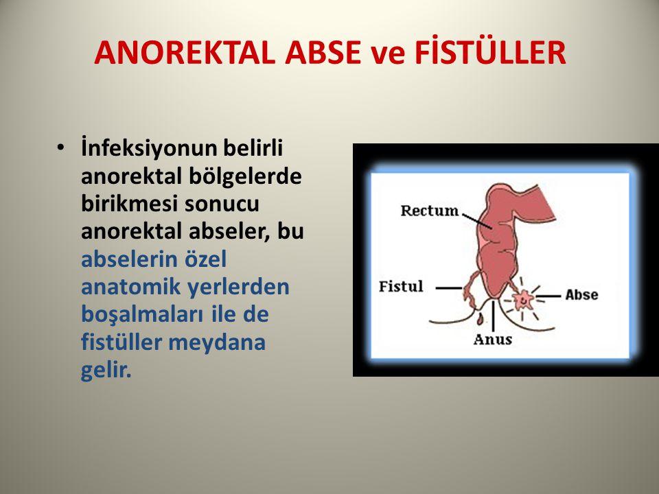 ANOREKTAL ABSE ve FİSTÜLLER