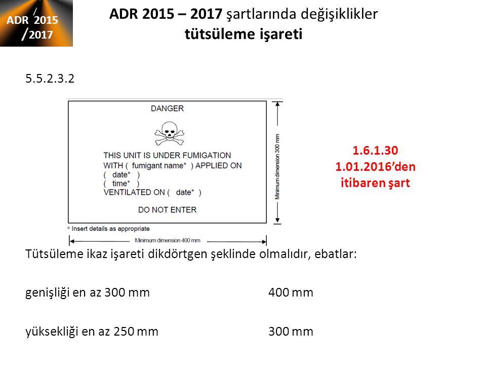 ADR 2015 – 2017 şartlarında değişiklikler tütsüleme işareti