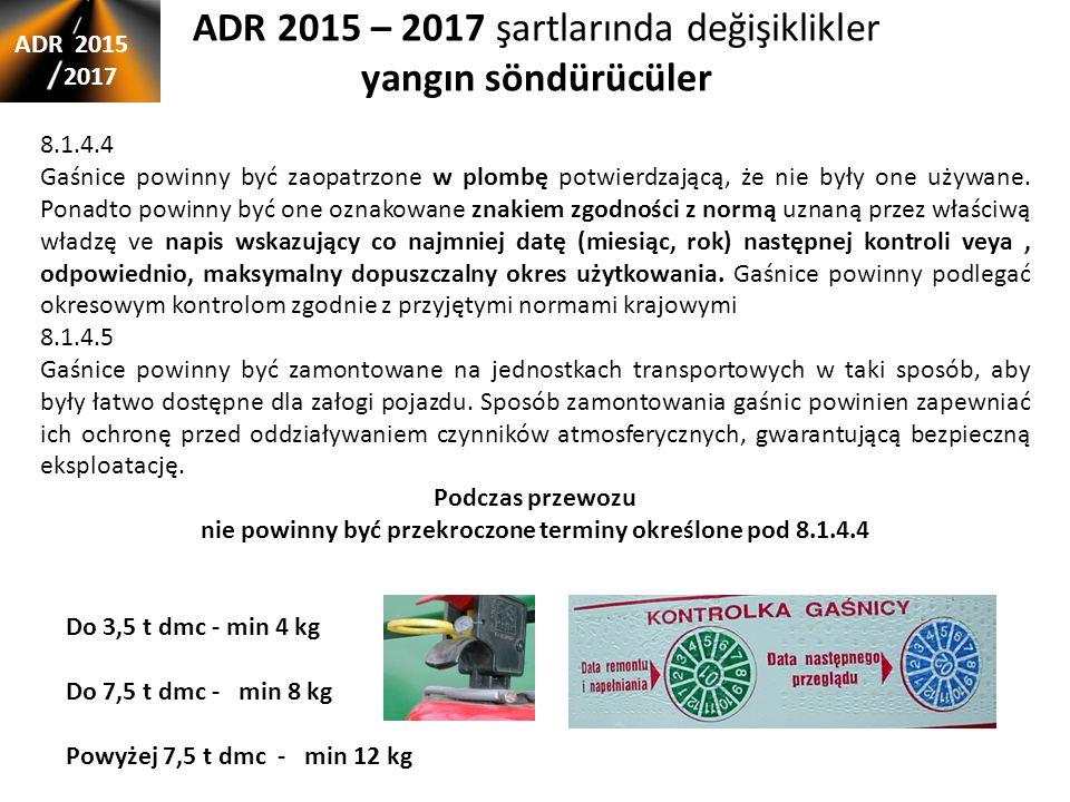 ADR 2015 – 2017 şartlarında değişiklikler yangın söndürücüler