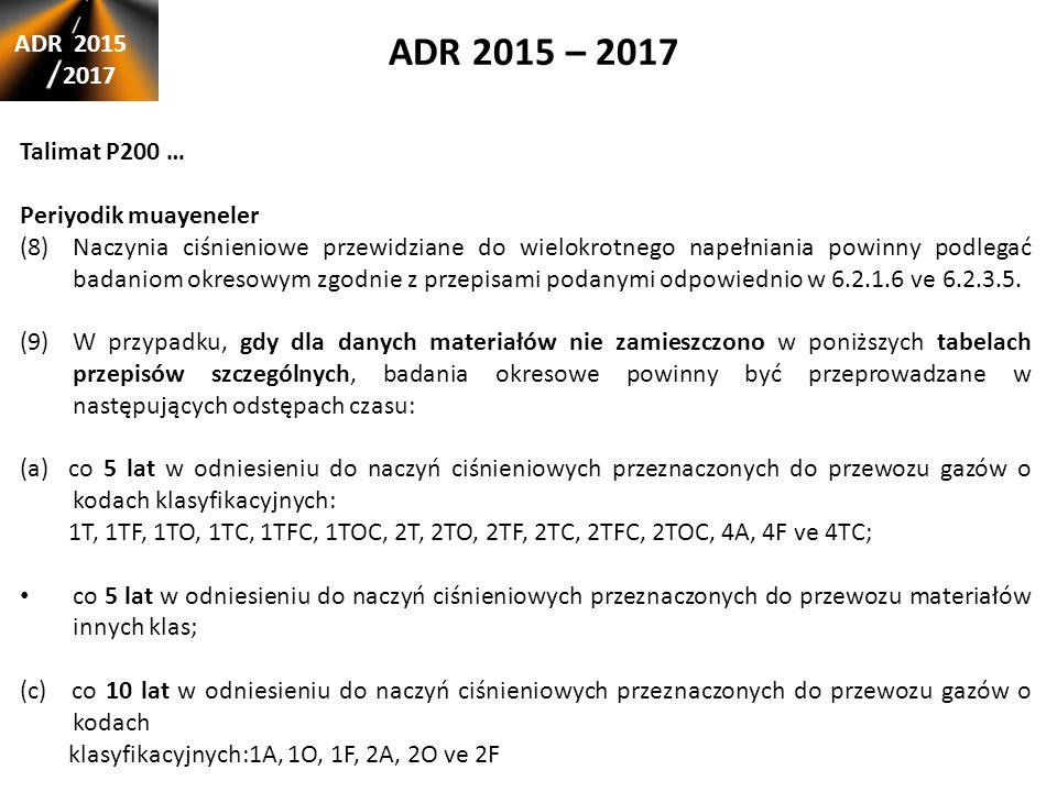 ADR 2015 – 2017 ADR 2015 2017 Talimat P200 … Periyodik muayeneler