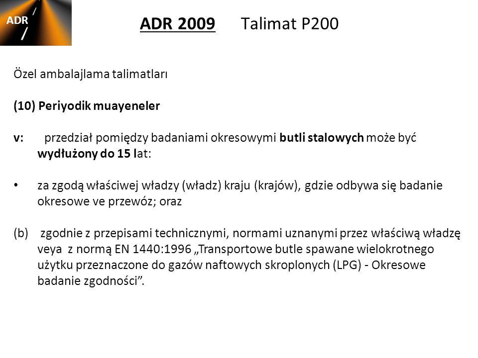ADR 2009 Talimat P200 Özel ambalajlama talimatları
