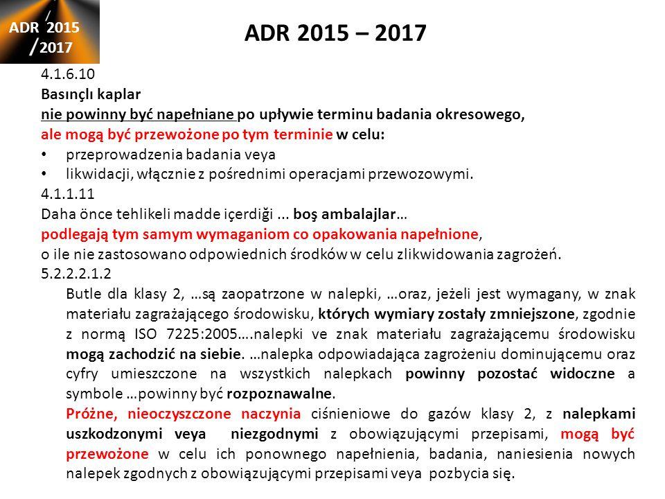 ADR 2015 – 2017 ADR 2015 2017 4.1.6.10 Basınçlı kaplar