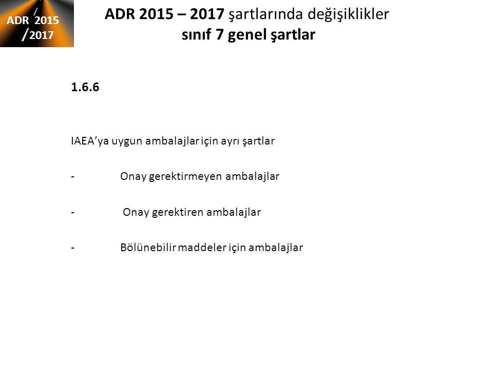 ADR 2015 – 2017 şartlarında değişiklikler sınıf 7 genel şartlar