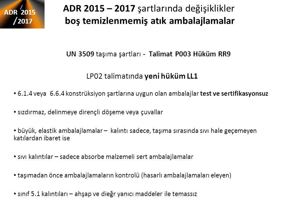 UN 3509 taşıma şartları - Talimat P003 Hüküm RR9
