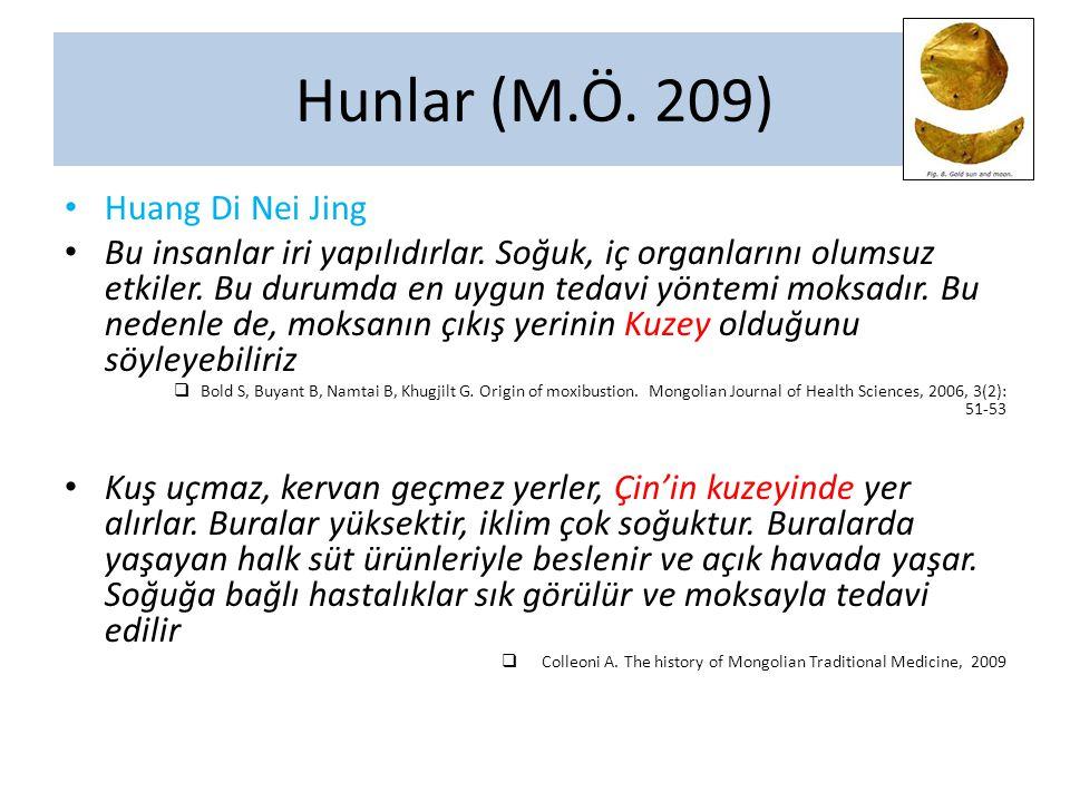 Hunlar (M.Ö. 209) Huang Di Nei Jing