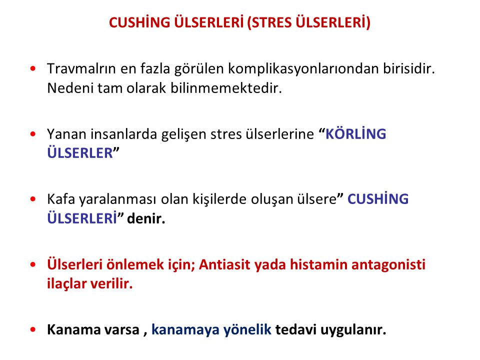 CUSHİNG ÜLSERLERİ (STRES ÜLSERLERİ)
