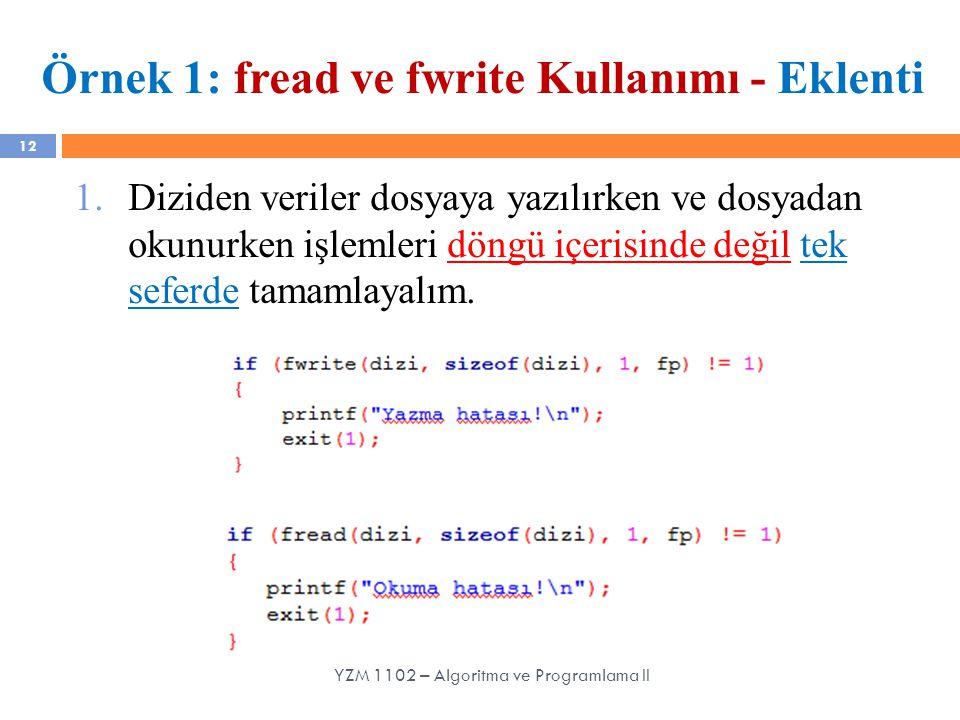 Örnek 1: fread ve fwrite Kullanımı - Eklenti