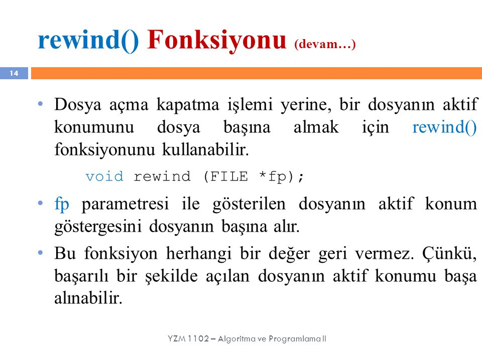 rewind() Fonksiyonu (devam…)