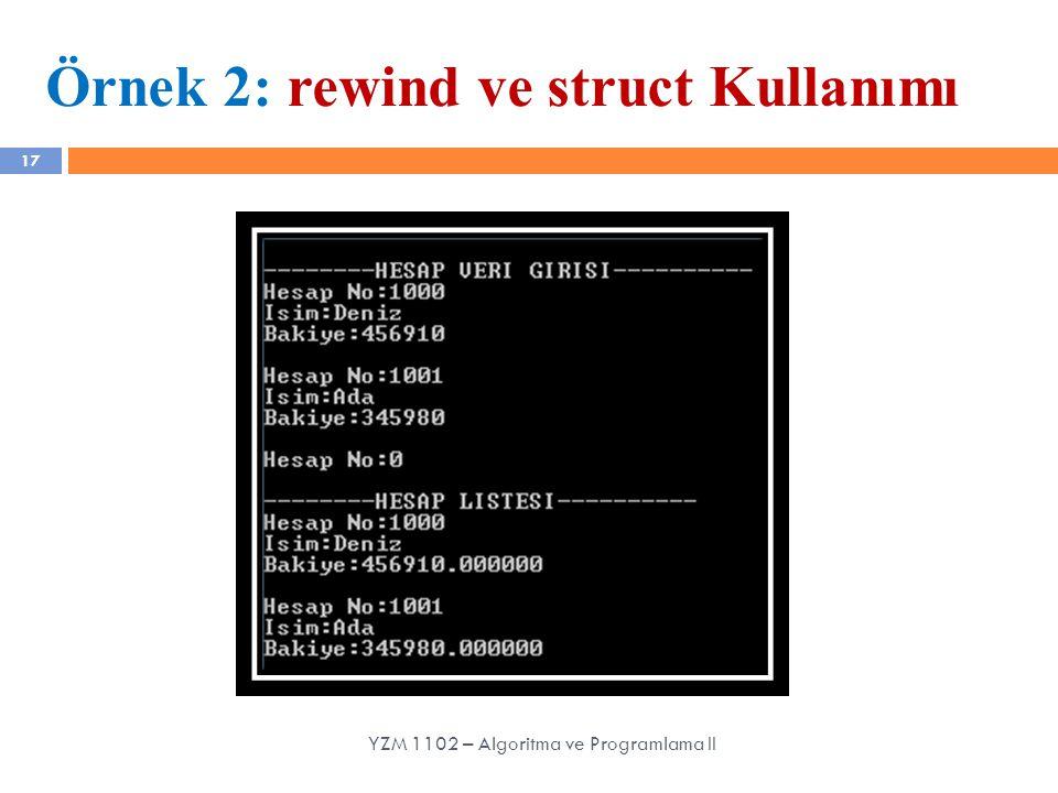 Örnek 2: rewind ve struct Kullanımı