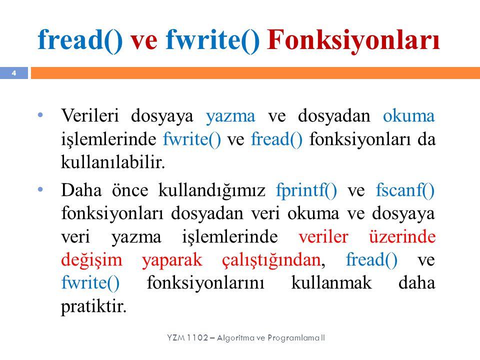 fread() ve fwrite() Fonksiyonları
