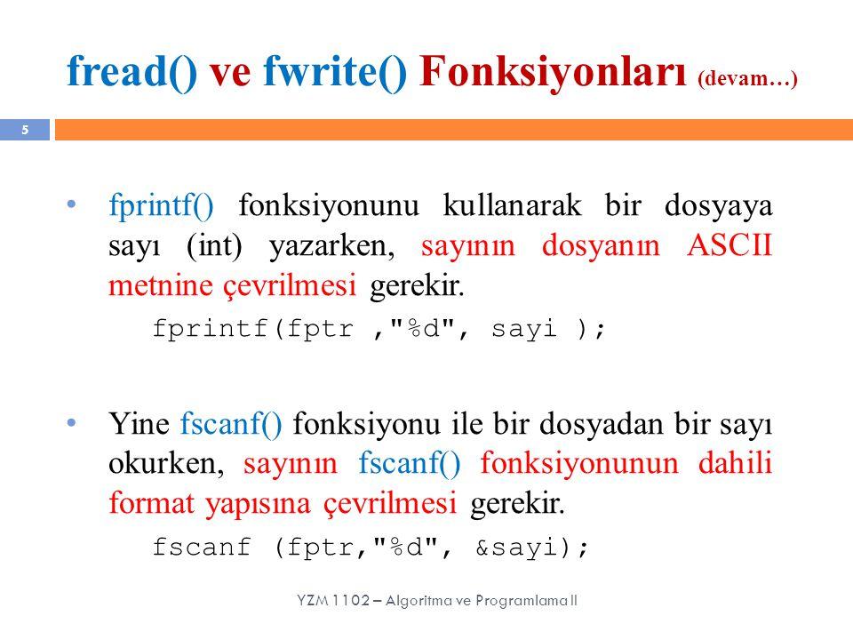 fread() ve fwrite() Fonksiyonları (devam…)