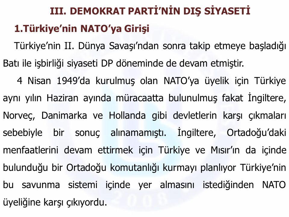 III. DEMOKRAT PARTİ'NİN DIŞ SİYASETİ