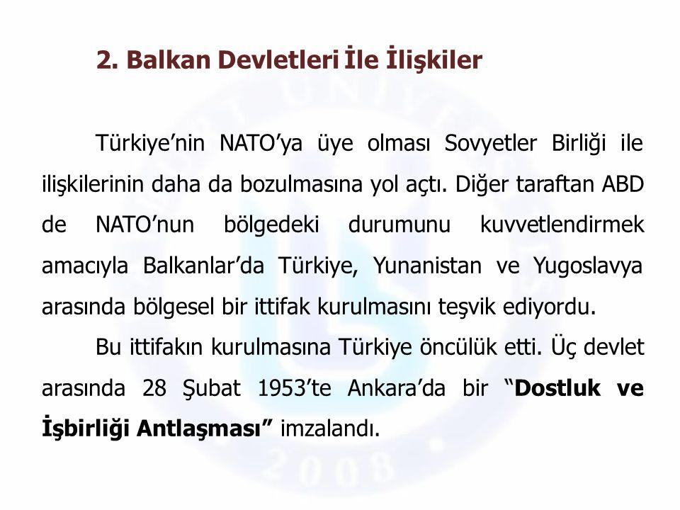 2. Balkan Devletleri İle İlişkiler