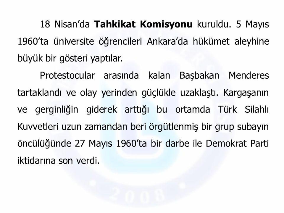 18 Nisan'da Tahkikat Komisyonu kuruldu