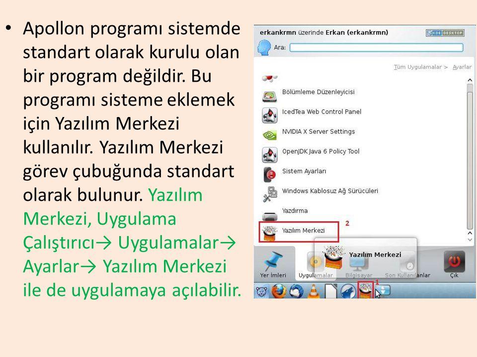 Apollon programı sistemde standart olarak kurulu olan bir program değildir.