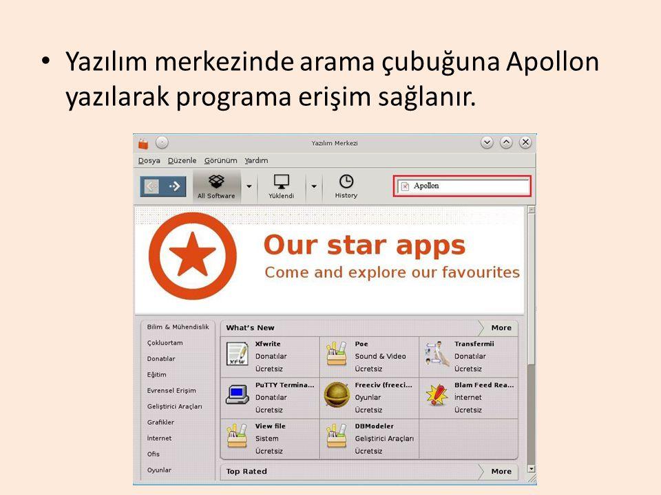 Yazılım merkezinde arama çubuğuna Apollon yazılarak programa erişim sağlanır.
