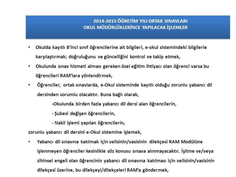 2014-2015 ÖĞRETİM YILI ORTAK SINAVLARI