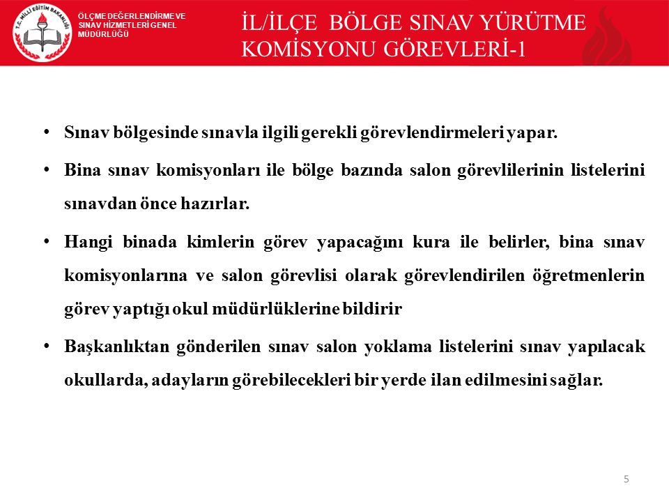 İL/İLÇE BÖLGE SINAV YÜRÜTME KOMİSYONU GÖREVLERİ-1