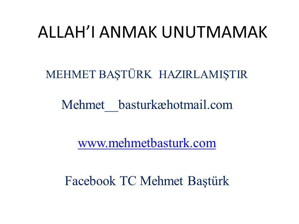 ALLAH'I ANMAK UNUTMAMAK