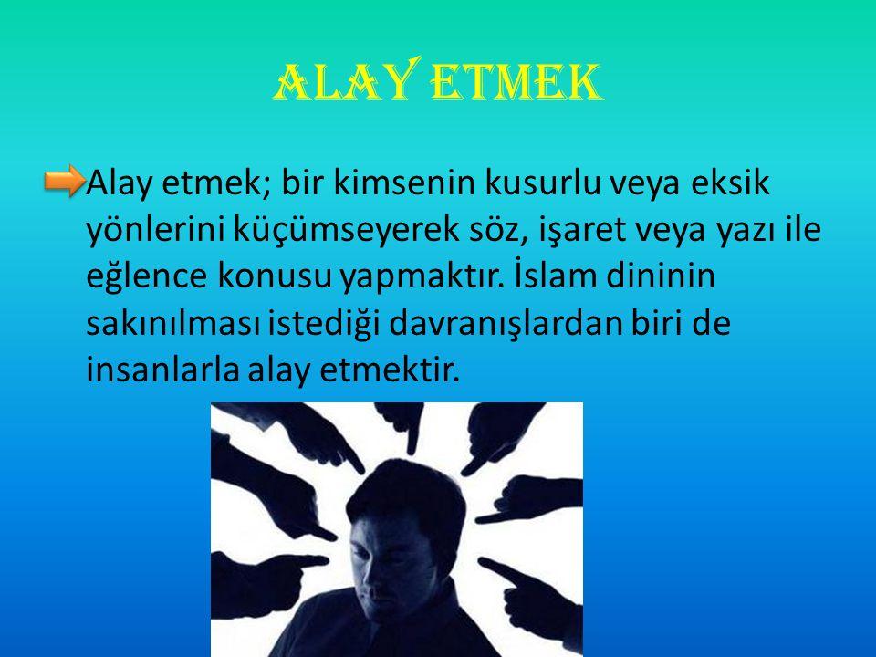 ALAY ETMEK