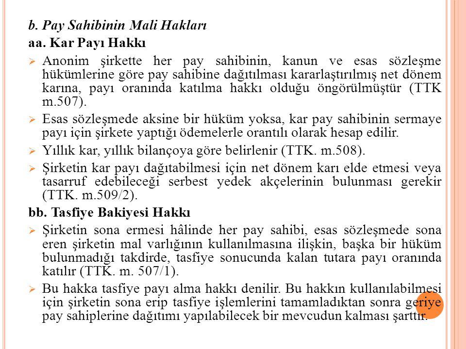 b. Pay Sahibinin Mali Hakları