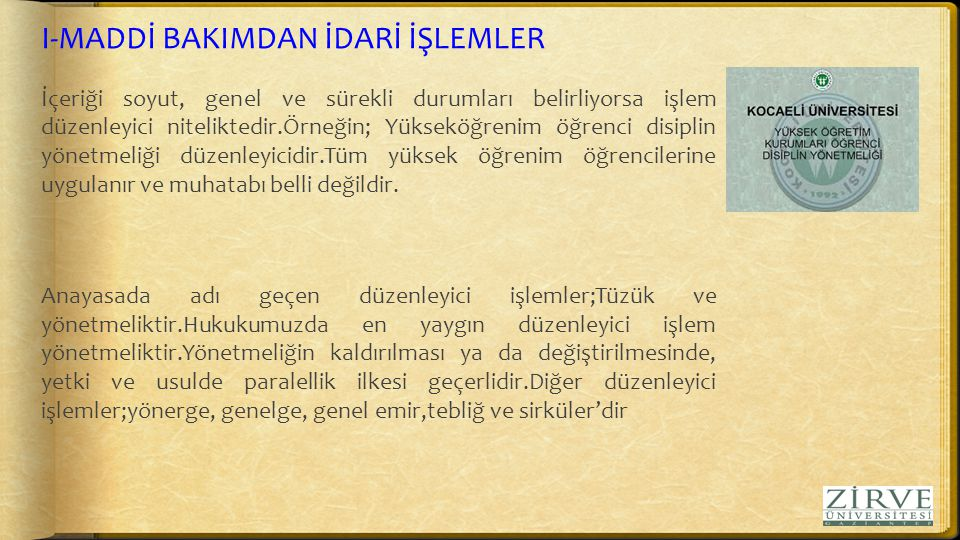 I-MADDİ BAKIMDAN İDARİ İŞLEMLER