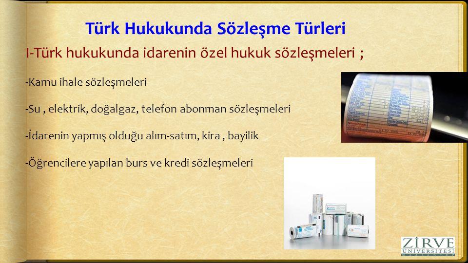 Türk Hukukunda Sözleşme Türleri