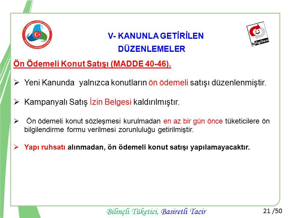 Ön Ödemeli Konut Satışı (MADDE 40-46).