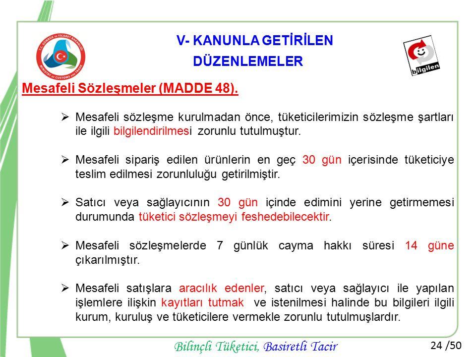 Mesafeli Sözleşmeler (MADDE 48).
