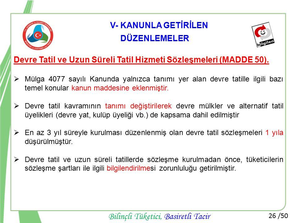 Devre Tatil ve Uzun Süreli Tatil Hizmeti Sözleşmeleri (MADDE 50).