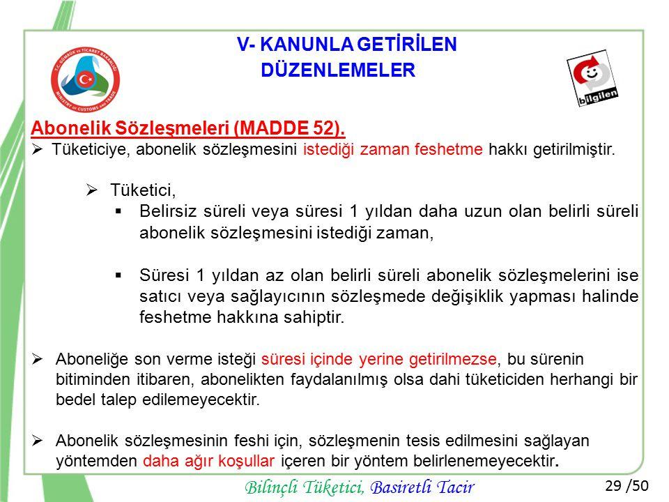 Abonelik Sözleşmeleri (MADDE 52).