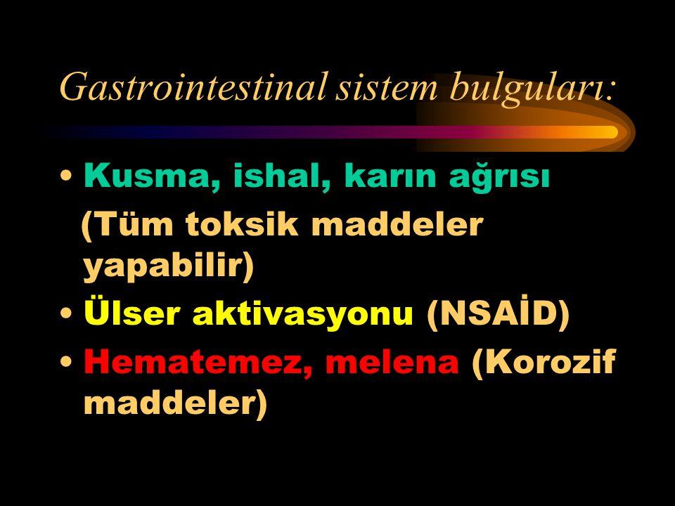 Gastrointestinal sistem bulguları: