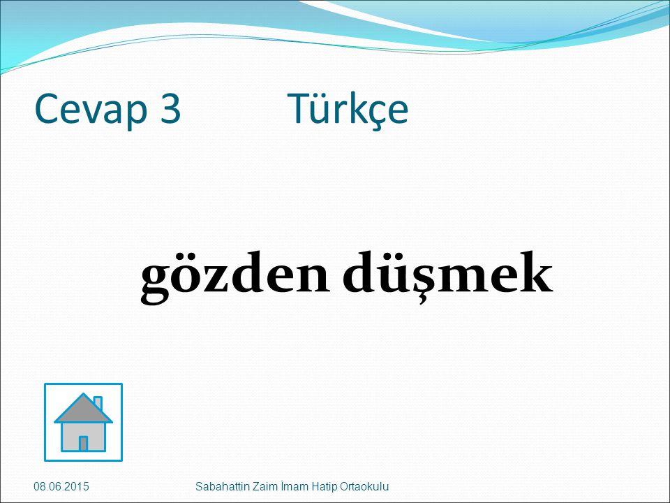 gözden düşmek Cevap 3 Türkçe 16.04.2017