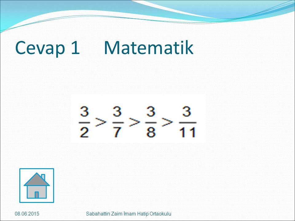 Cevap 1 Matematik 16.04.2017 Sabahattin Zaim İmam Hatip Ortaokulu