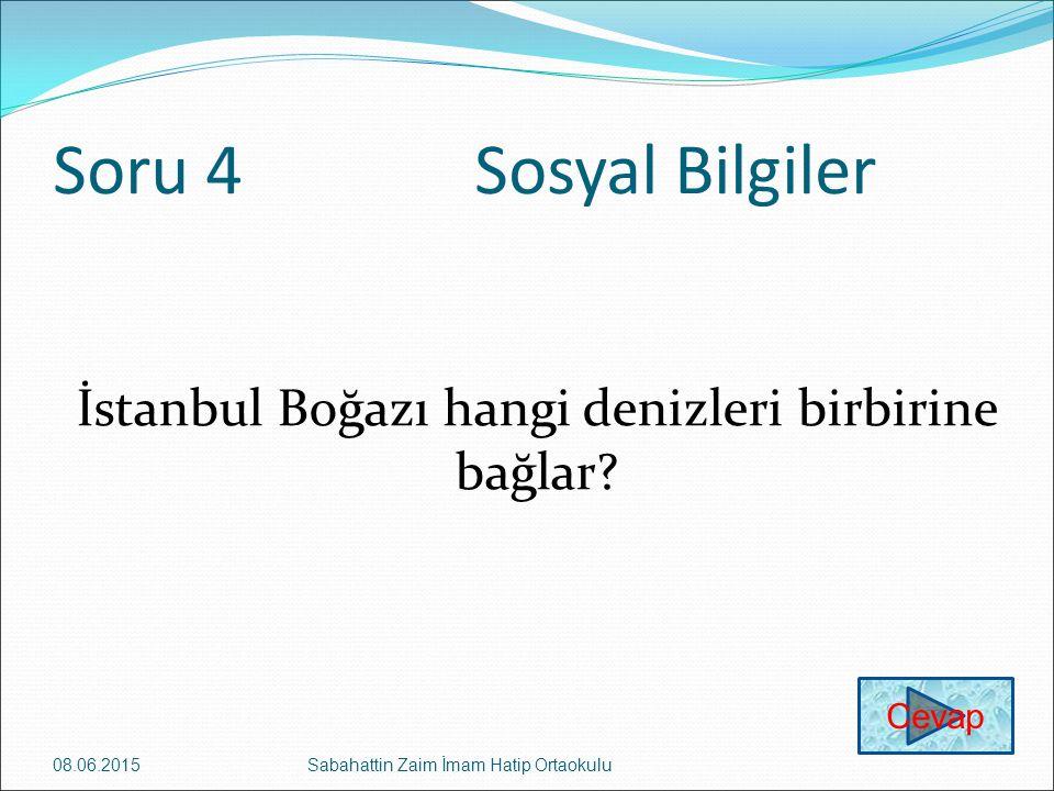 İstanbul Boğazı hangi denizleri birbirine bağlar