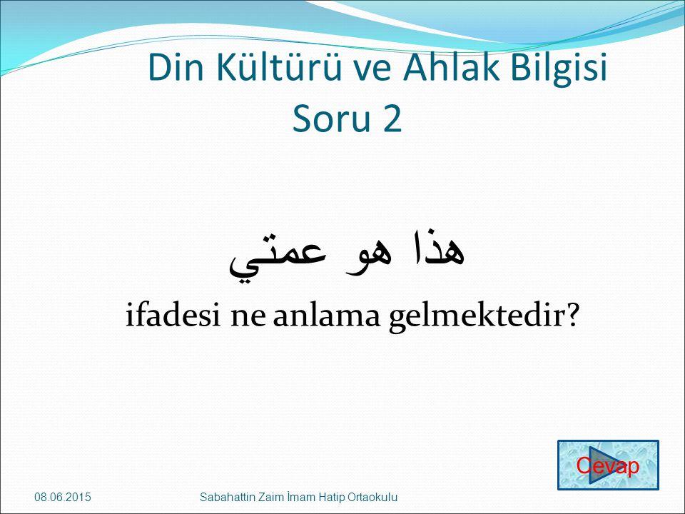 Din Kültürü ve Ahlak Bilgisi Soru 2