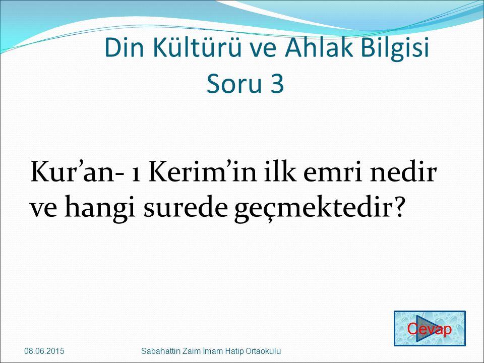 Din Kültürü ve Ahlak Bilgisi Soru 3