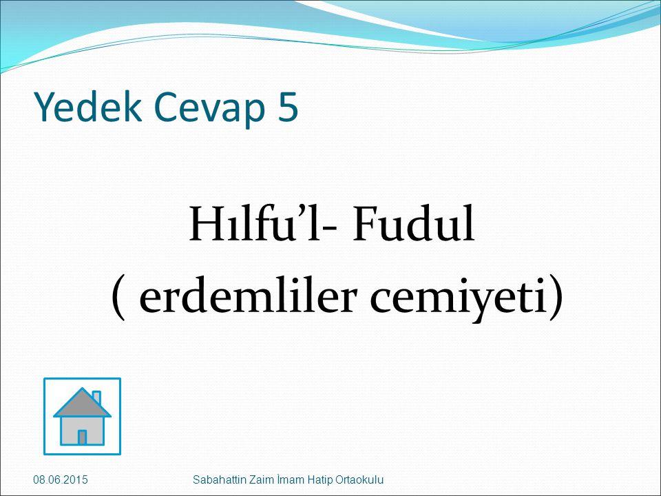 Hılfu'l- Fudul ( erdemliler cemiyeti)