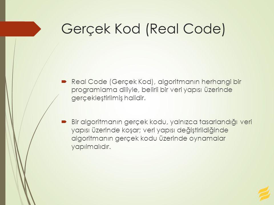 Gerçek Kod (Real Code)