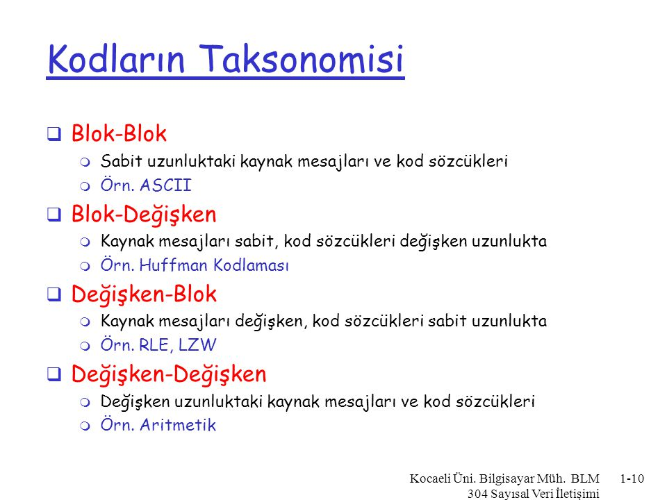 Kodların Taksonomisi Blok-Blok Blok-Değişken Değişken-Blok