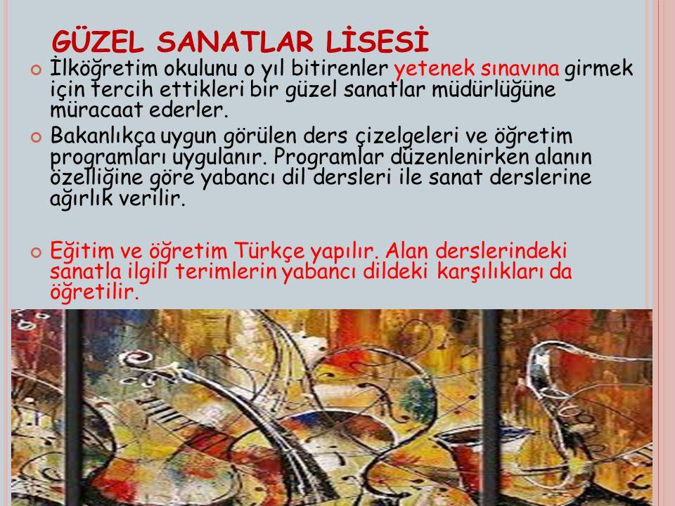 GÜZEL SANATLAR LİSESİ