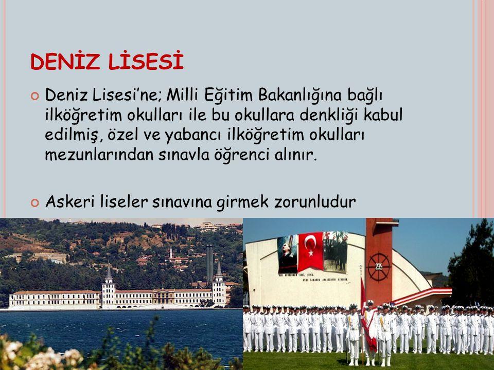 DENİZ LİSESİ