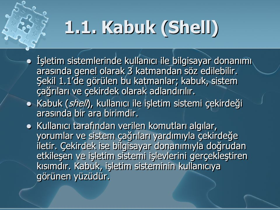1.1. Kabuk (Shell)