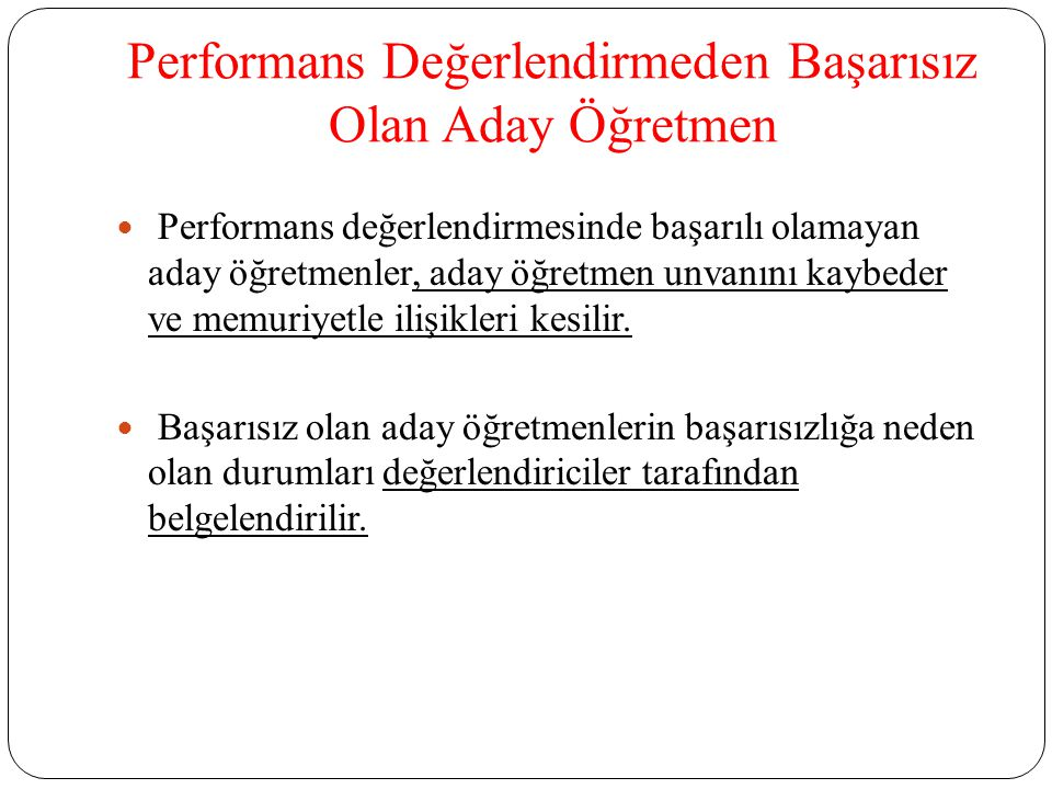 Performans Değerlendirmeden Başarısız Olan Aday Öğretmen
