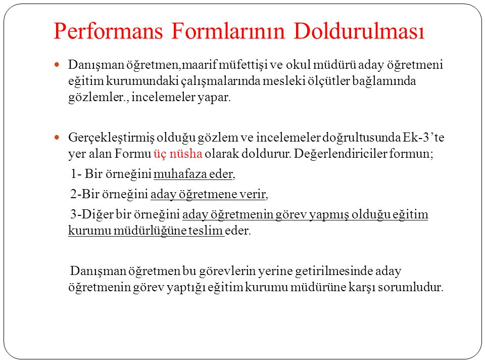 Performans Formlarının Doldurulması
